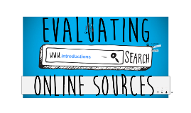 Final Project Group 1: Evaluating Online Sources