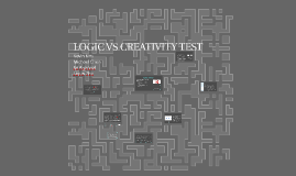 LOGIC VS CREATIVITY TEST