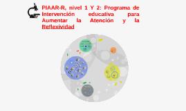 PIAAR-R, nivel 1: Programa de Intervención educativa para Au