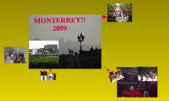 Travel at Monterrey