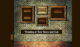 Wedding at Twin Rivers