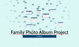 Family Photo Album Project