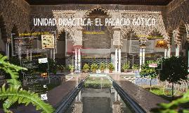 UNIDAD DIDÁCTICA: EL PALACIO GÓTICO