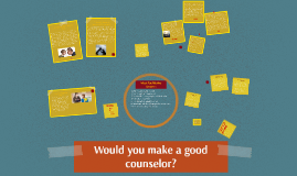 Would you make a good counselor?
