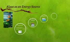 Algae as an Energy Source
