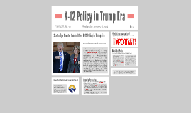 K-12 Policy in Trump Era