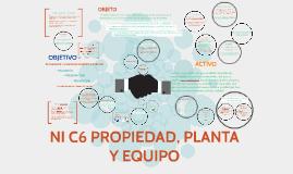 NIF C6 PROPIEDAD PLANTA Y EQUIPO