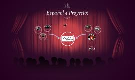 Español 4 Proyecto!