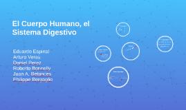 El Cuerpo Humano, el Sistema Digestivo