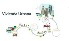 Copy of Vivienda Urbana