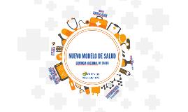 Copy of NUEVO MODELO DE SALUD