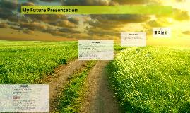 My Future Presentation