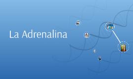 La Adrenalina