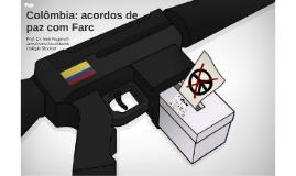 Colômbia: acordos de paz com Farc