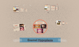 Copy of Enamel Hypoplasia