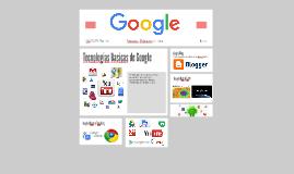 Tecnologias Basicas de Google