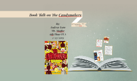 Book Talk on The Candymakers