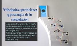 Copy of  Principales aportaciones y personajes de la computación