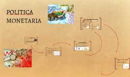 Copy of POLITICA MONETARIA