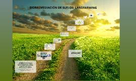 BIORREMEDIACIÓN DE SUELOS: LANDFARMING