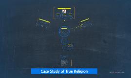 Copy of Case study of True religion