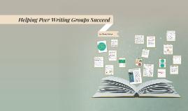 Helping Peer Writing Groups Succeed