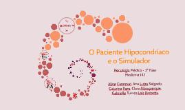 O Paciente Hipondríaco e Simulador