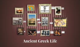 Copy of Life in Ancient Greece
