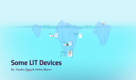 Some LIT Devices