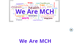 We Are MCH (Mini 1) - For Video