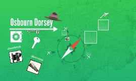 Osbourn Dorsey by Germaine Council on Prezi