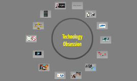 Soc - Technology Obsession