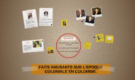 FAITS AMUSANTS SUR L'EPOQUE COLONIALE