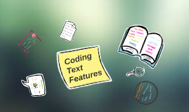 Coding Text Features