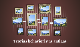 Teorias behavioristas antigas