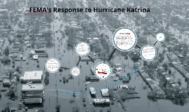 Copy of FEMA's disaster response to Hurricane Katrina