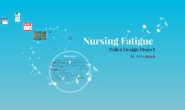 Nursing Fatigue