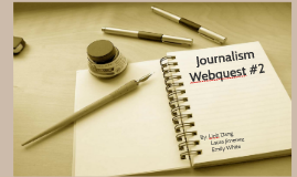 Journalism Webquest #2