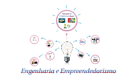 Engenharia e Empreendedorismo