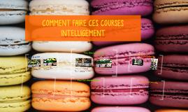 Copy of COMMENT FAIRE CES COURSES INTELLIGEMENT