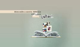 Bienvenidos a nuestra  biblioteca
