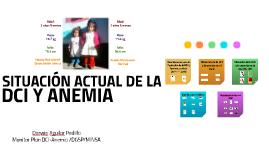 SITUACIÓN ACTUAL DE LA DCI Y ANEMIA