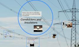 Copy of Conductors vs. Insulators