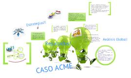 CASO ACME