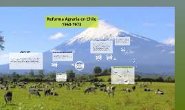 Reforma Agraria en Chile 1960 - 1973