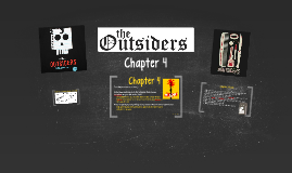 The Outsiders: Chapter 4