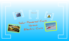 Solar powered cars verus Electric cars