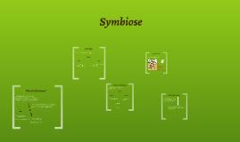 Was ist Symbiose?