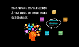 Emotional inteligence & its role in customer experience