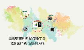 Inspiring Creativity & The art of language